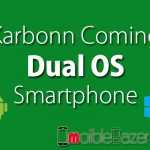 Karbonn Mobile coming Dual OS Smartphone