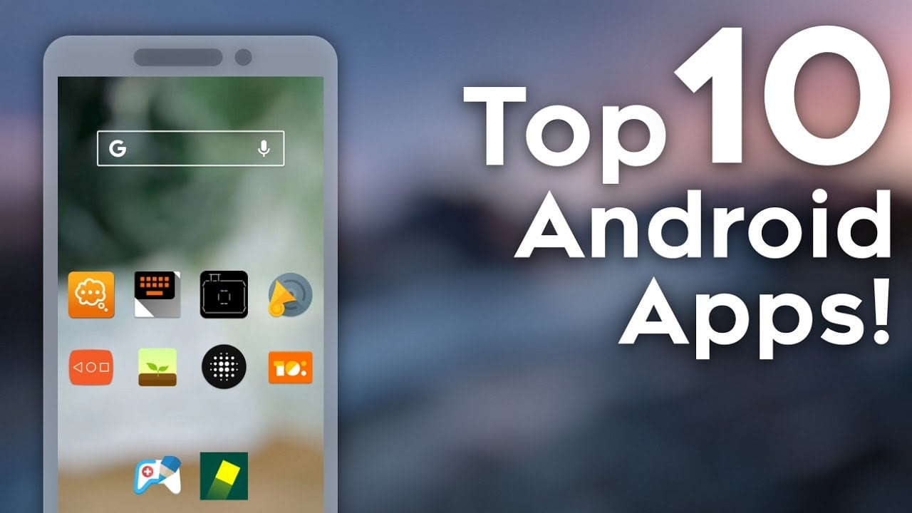 10 Android Apps You Should Have on Your Smartphone